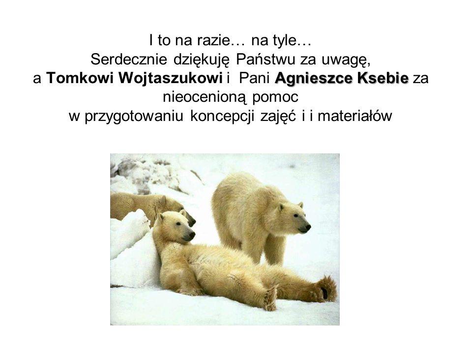 I to na razie… na tyle… Serdecznie dziękuję Państwu za uwagę, a Tomkowi Wojtaszukowi i Pani Agnieszce Ksebie za nieocenioną pomoc w przygotowaniu koncepcji zajęć i i materiałów