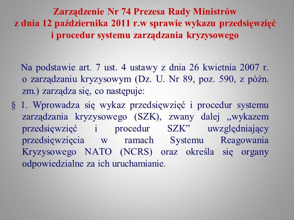 Zarządzenie Nr 74 Prezesa Rady Ministrów z dnia 12 października 2011 r