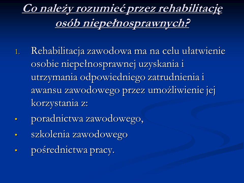 Co należy rozumieć przez rehabilitację osób niepełnosprawnych