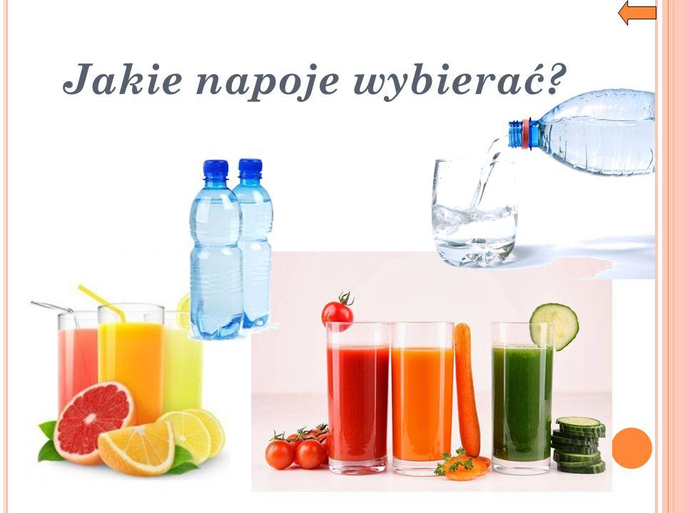 Jakie napoje wybierać