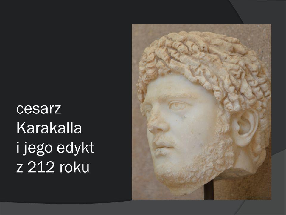 cesarz Karakalla i jego edykt z 212 roku