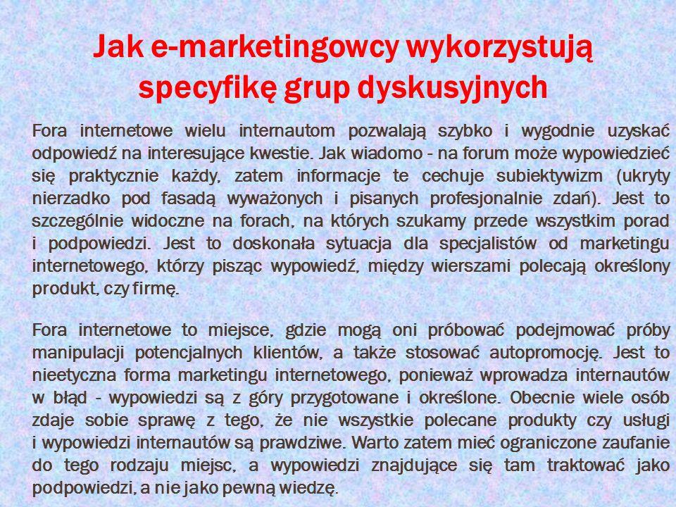 Jak e-marketingowcy wykorzystują specyfikę grup dyskusyjnych