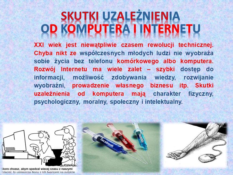 Skutki Uzależnienia od komputera i internetu