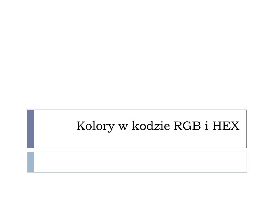 Kolory w kodzie RGB i HEX