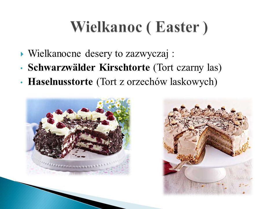 Wielkanoc ( Easter ) Wielkanocne desery to zazwyczaj :