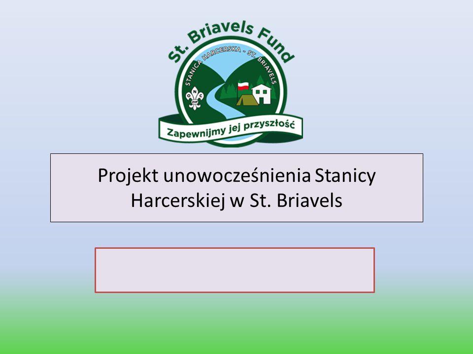 Projekt unowocześnienia Stanicy Harcerskiej w St. Briavels