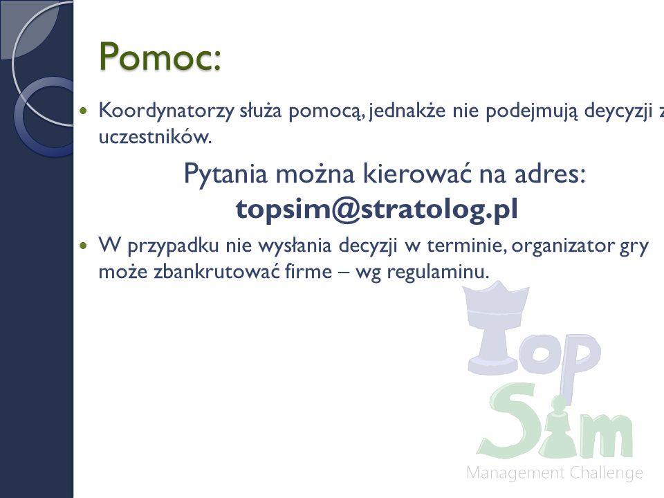 Pytania można kierować na adres: topsim@stratolog.pl