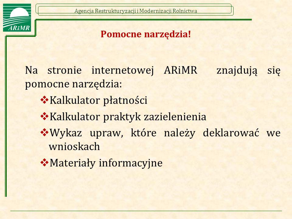 Na stronie internetowej ARiMR znajdują się pomocne narzędzia: