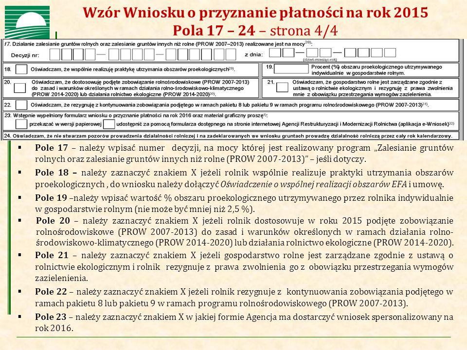 Wzór Wniosku o przyznanie płatności na rok 2015 Pola 17 – 24 – strona 4/4