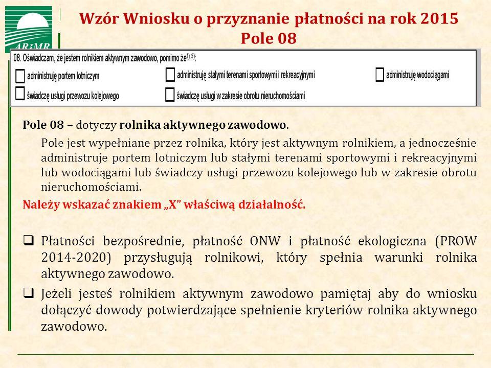 Wzór Wniosku o przyznanie płatności na rok 2015 Pole 08