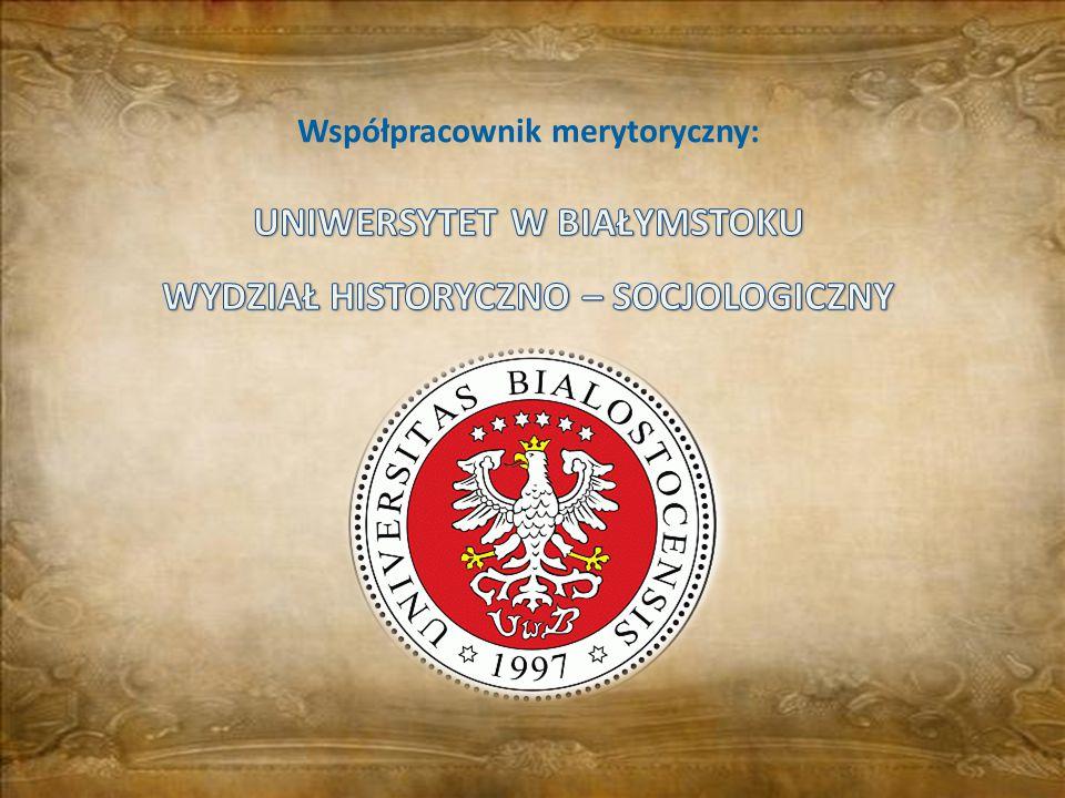 UNIWERSYTET W BIAŁYMSTOKU WYDZIAŁ HISTORYCZNO – SOCJOLOGICZNY