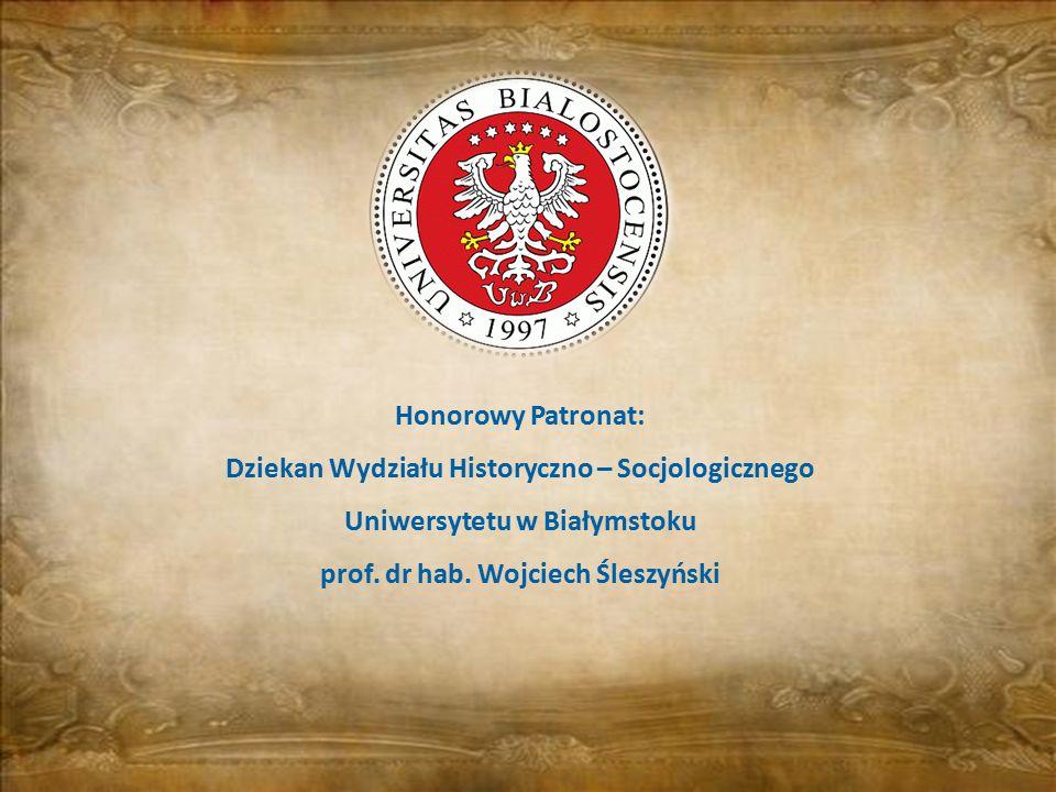 Dziekan Wydziału Historyczno – Socjologicznego