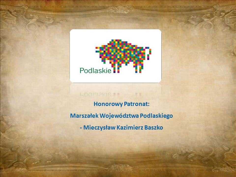 Marszałek Województwa Podlaskiego - Mieczysław Kazimierz Baszko