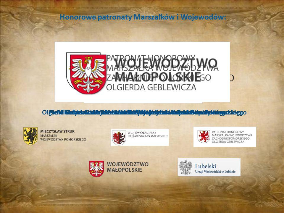 Honorowe patronaty Marszałków i Wojewodów: