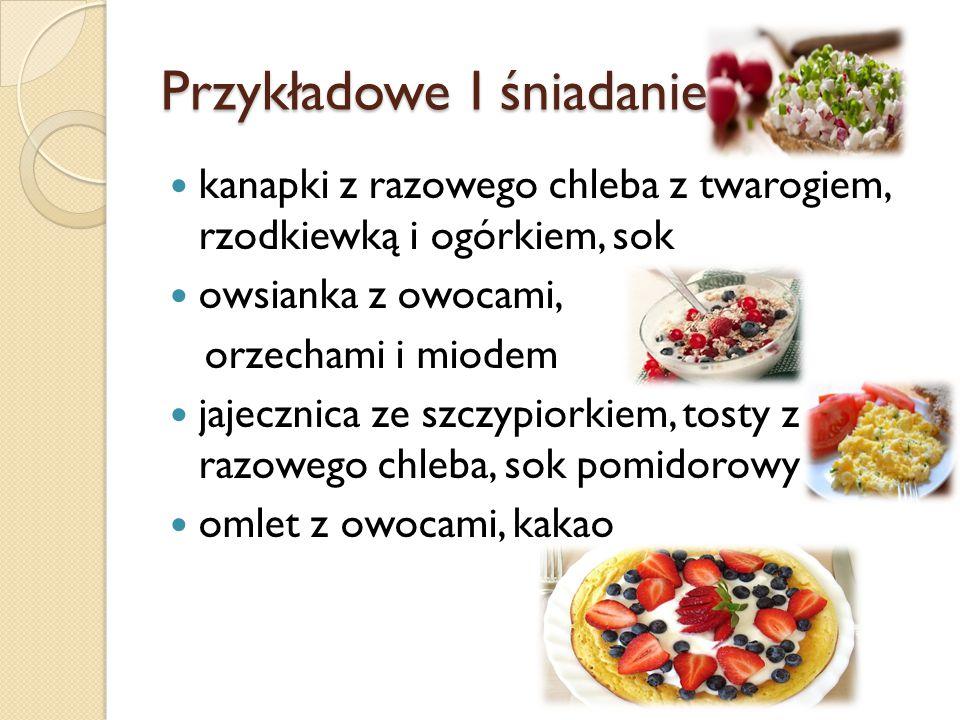 Przykładowe I śniadanie