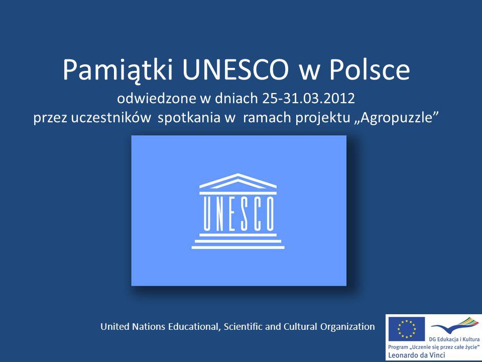 Pamiątki UNESCO w Polsce odwiedzone w dniach 25-31. 03