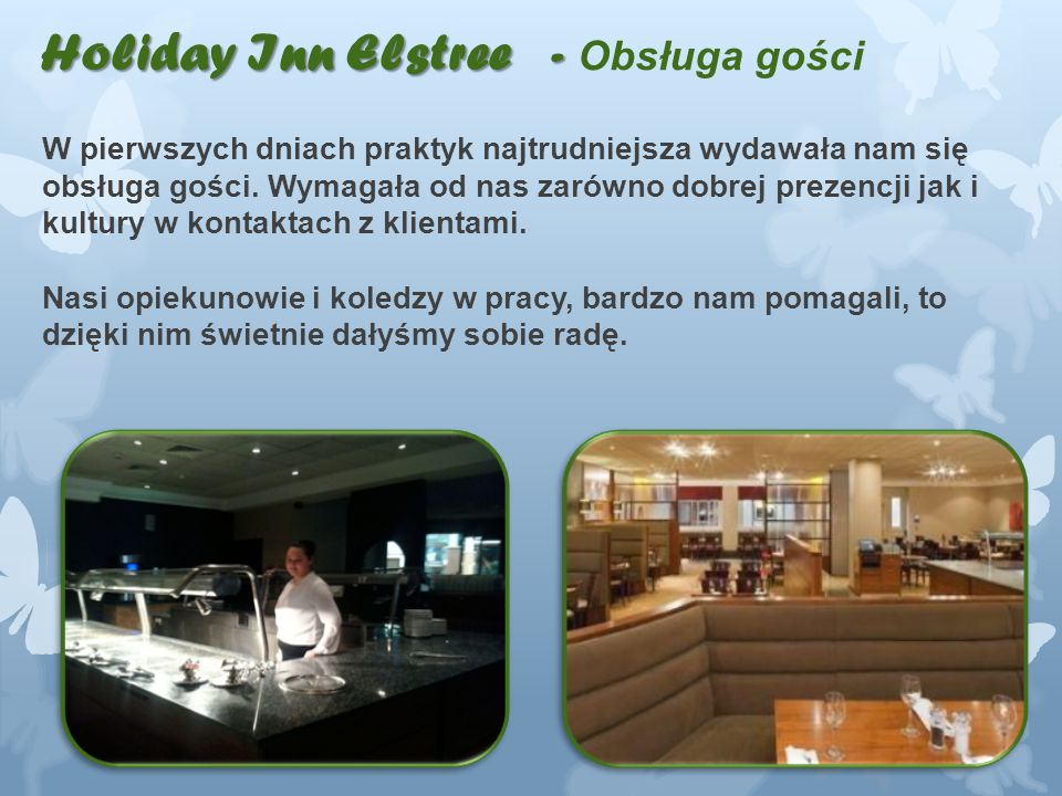 Holiday Inn Elstree - Obsługa gości