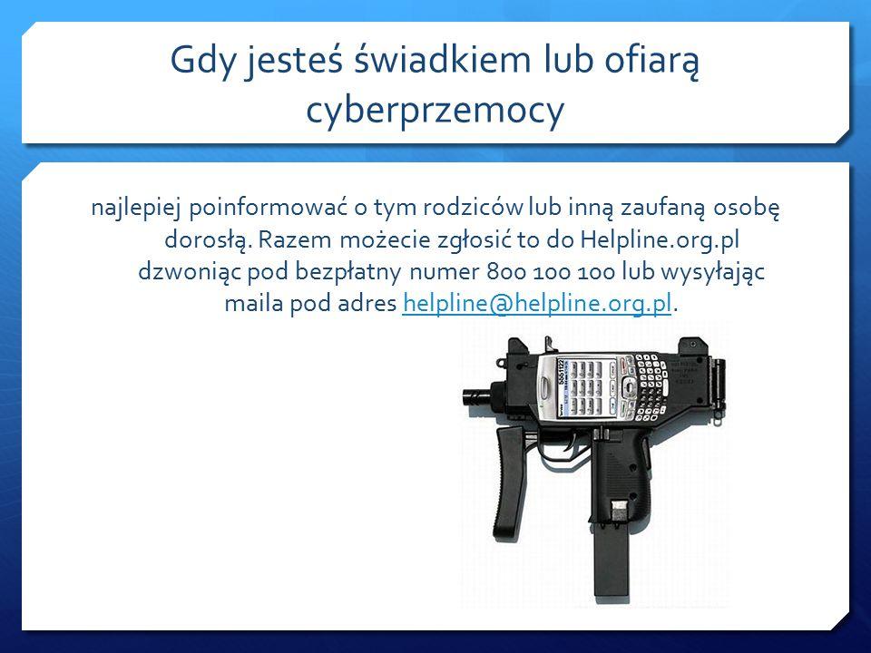 Gdy jesteś świadkiem lub ofiarą cyberprzemocy