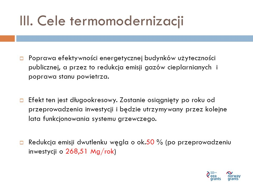 III. Cele termomodernizacji