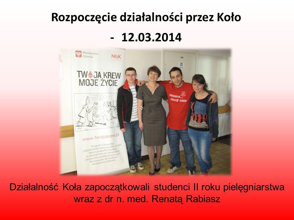 Rozpoczęcie działalności przez Koło - 12.03.2014