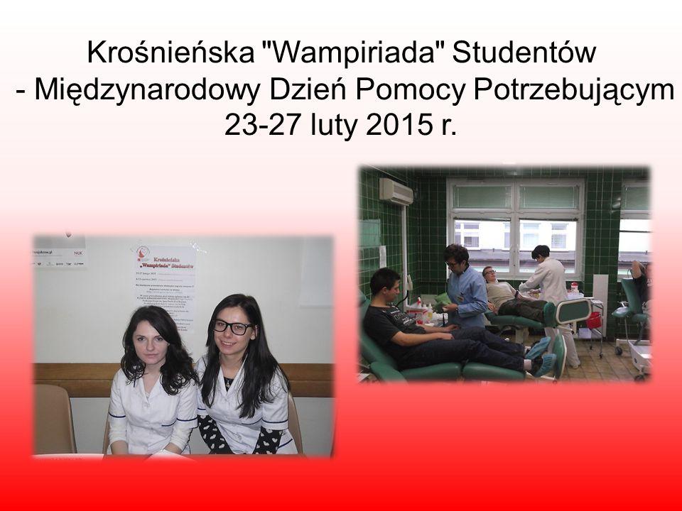 Krośnieńska Wampiriada Studentów - Międzynarodowy Dzień Pomocy Potrzebującym 23-27 luty 2015 r.