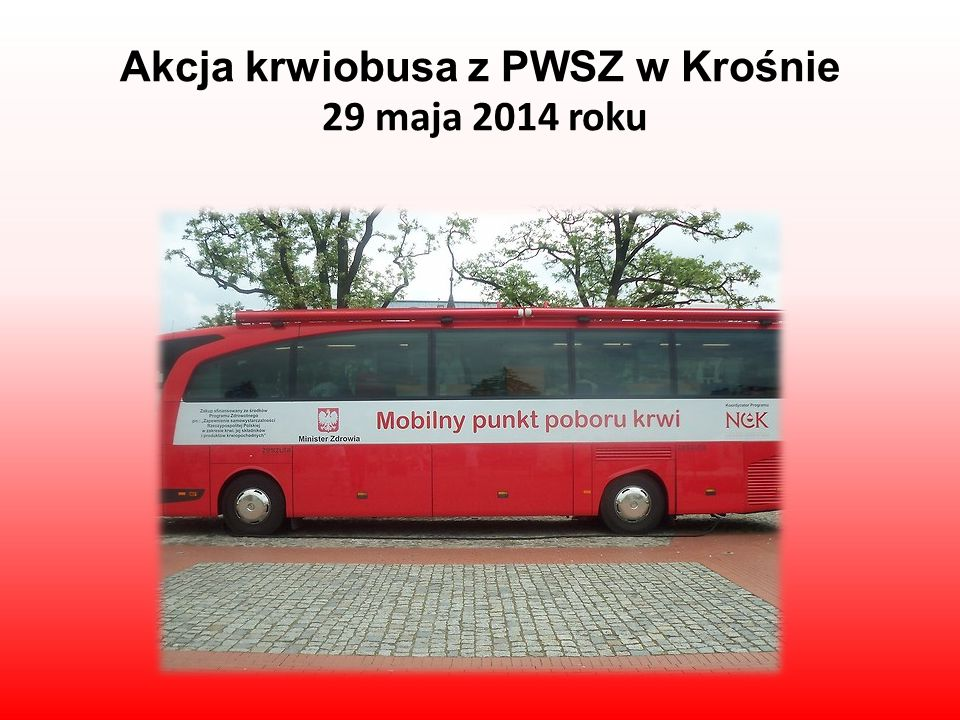 Akcja krwiobusa z PWSZ w Krośnie 29 maja 2014 roku