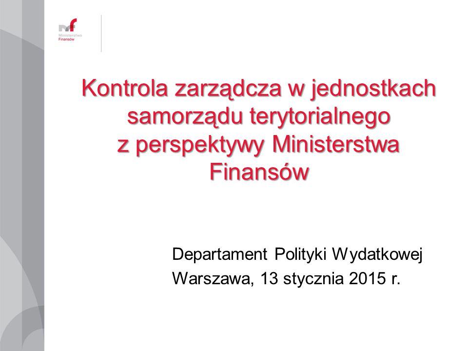 Departament Polityki Wydatkowej Warszawa, 13 stycznia 2015 r.