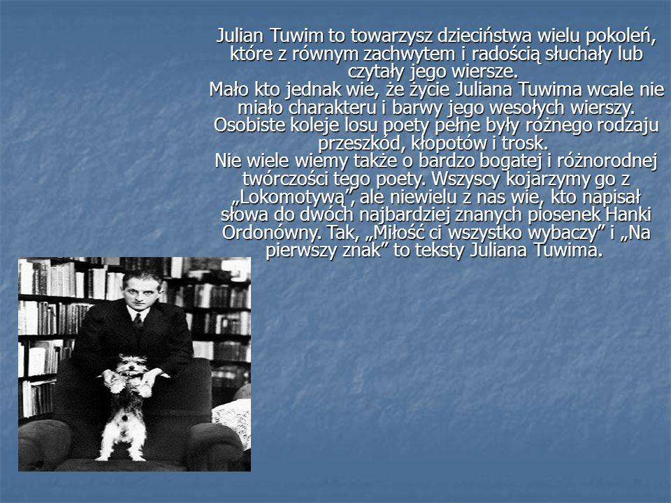 Julian Tuwim to towarzysz dzieciństwa wielu pokoleń, które z równym zachwytem i radością słuchały lub czytały jego wiersze. Mało kto jednak wie, że życie Juliana Tuwima wcale nie miało charakteru i barwy jego wesołych wierszy.