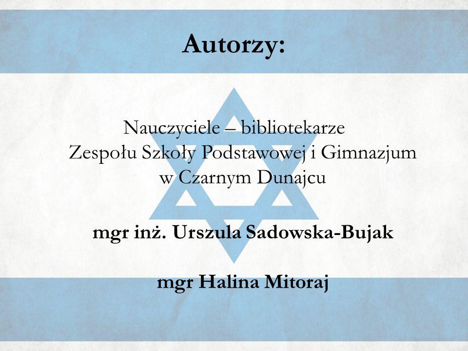 Autorzy: Nauczyciele – bibliotekarze Zespołu Szkoły Podstawowej i Gimnazjum w Czarnym Dunajcu mgr inż.