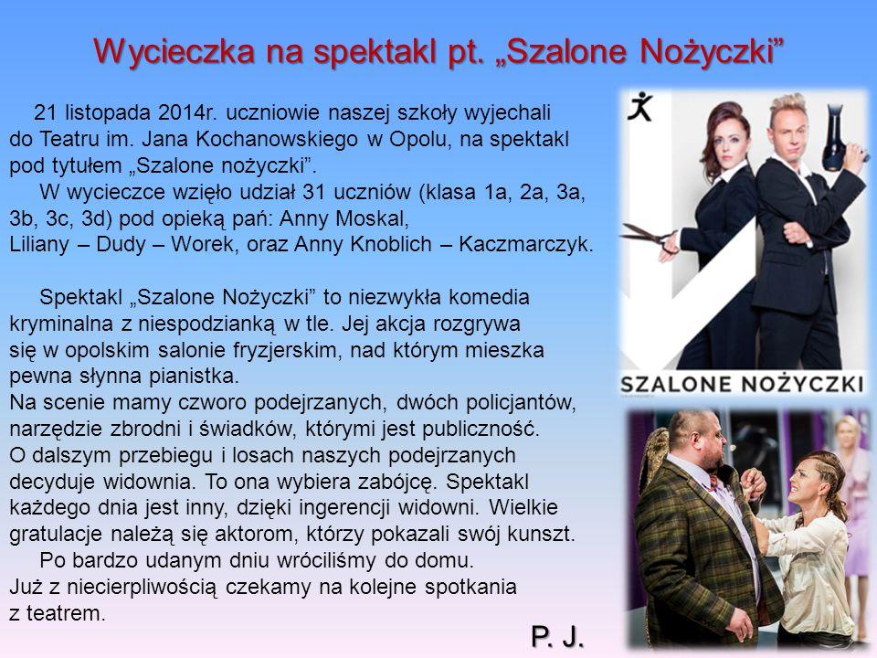 """Wycieczka na spektakl pt. """"Szalone Nożyczki"""