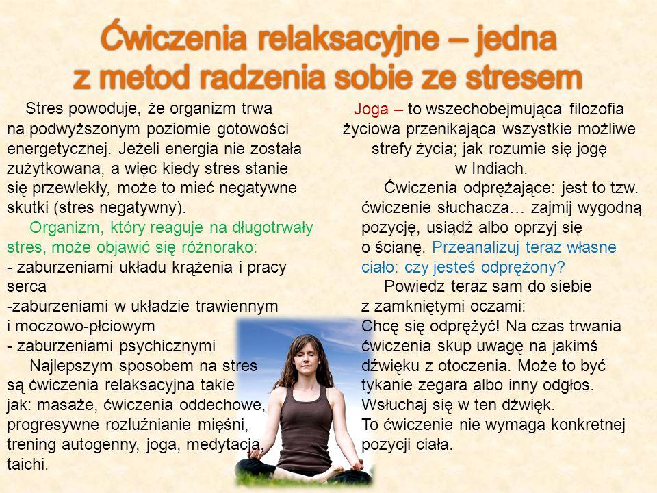 Ćwiczenia relaksacyjne – jedna z metod radzenia sobie ze stresem