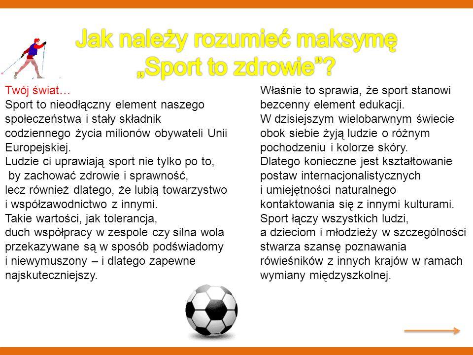 """Jak należy rozumieć maksymę """"Sport to zdrowie"""