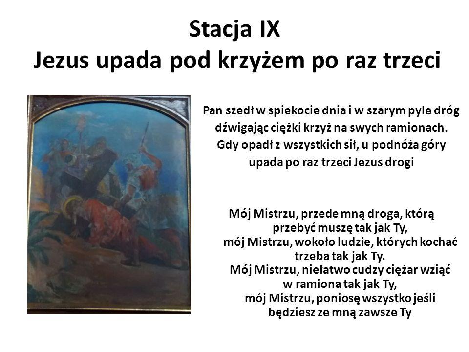 Stacja IX Jezus upada pod krzyżem po raz trzeci
