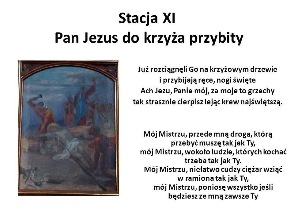 Stacja XI Pan Jezus do krzyża przybity