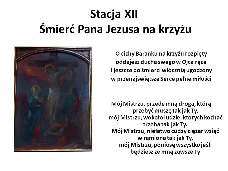 Stacja XII Śmierć Pana Jezusa na krzyżu