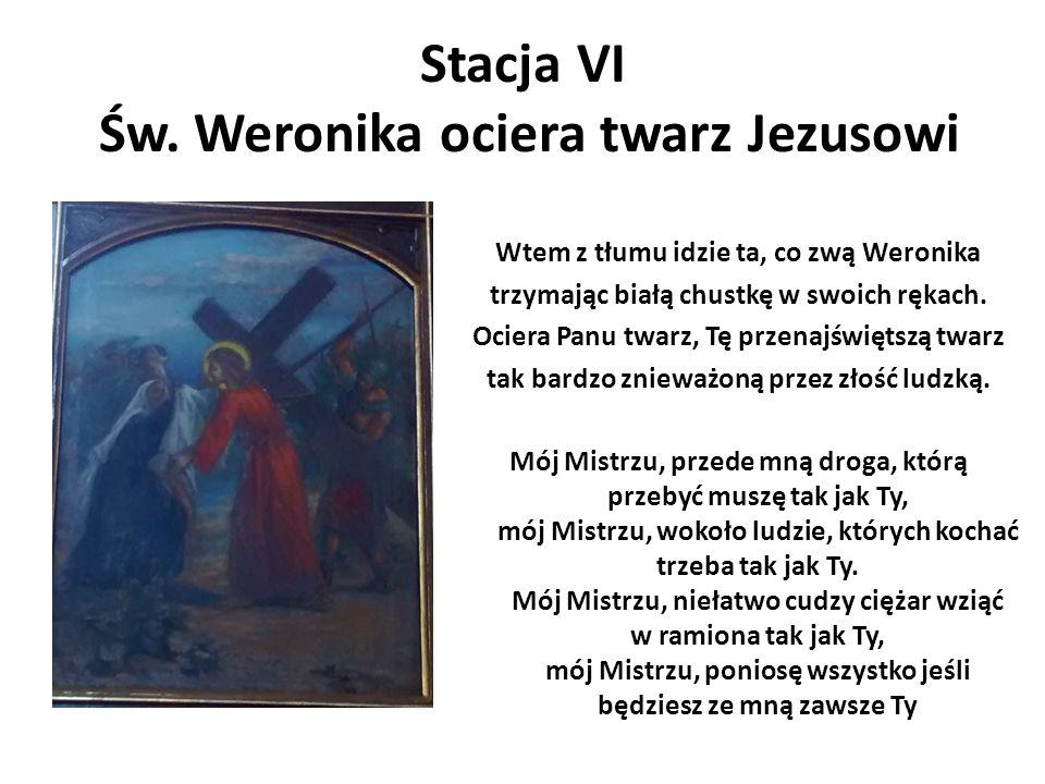 Stacja VI Św. Weronika ociera twarz Jezusowi