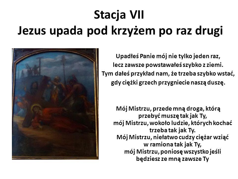 Stacja VII Jezus upada pod krzyżem po raz drugi