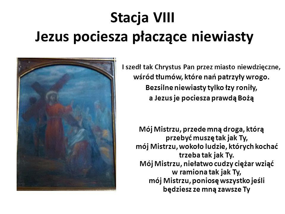 Stacja VIII Jezus pociesza płaczące niewiasty