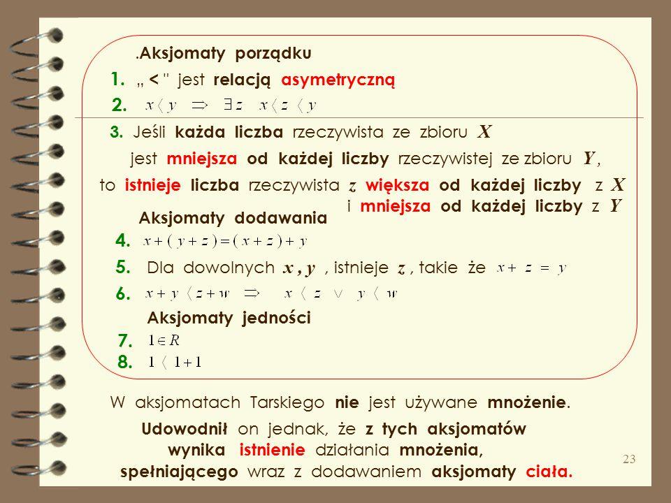 """1. """" < jest relacją asymetryczną 2."""