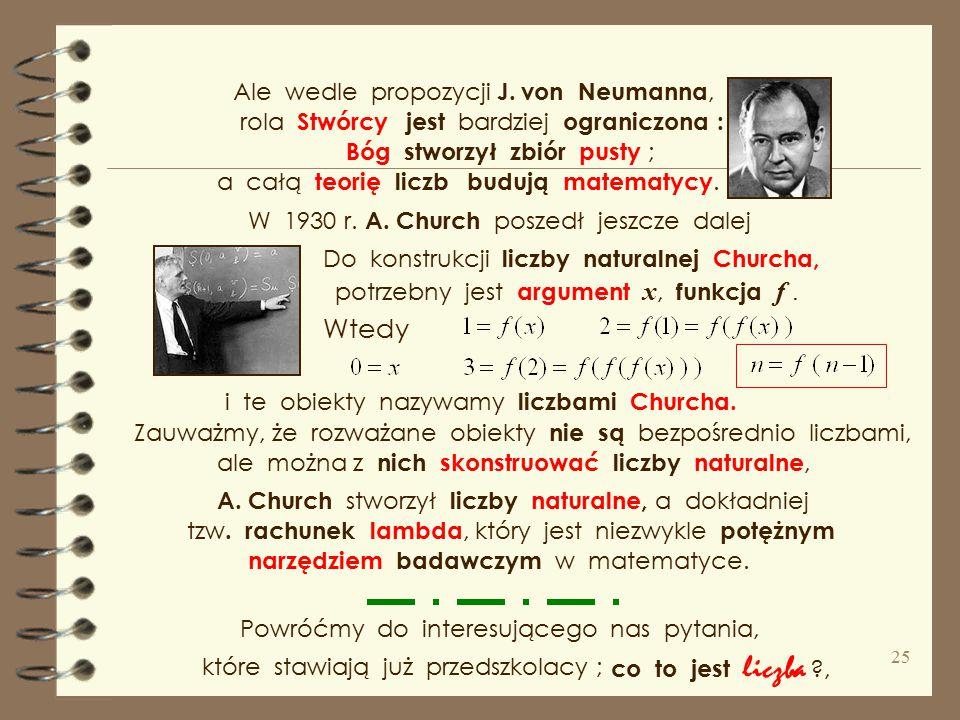 Wtedy Ale wedle propozycji J. von Neumanna, rola Stwórcy
