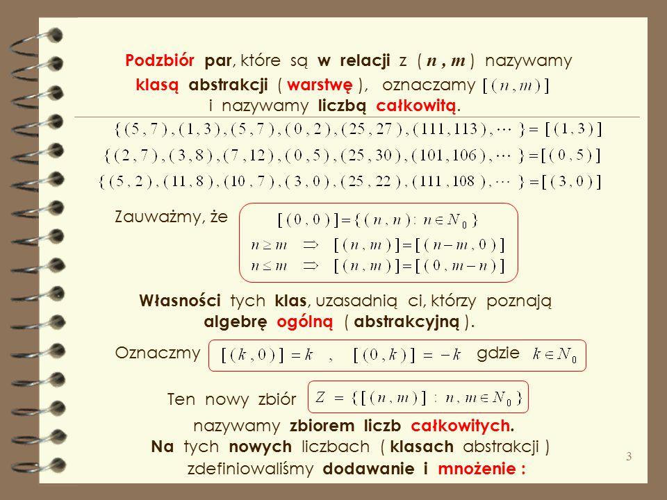 Podzbiór par, które są w relacji z ( n , m ) nazywamy