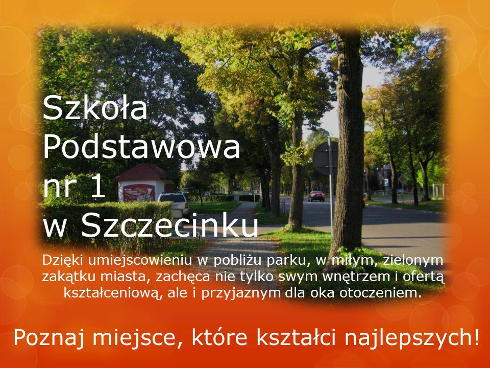 Szkoła Podstawowa nr 1 w Szczecinku