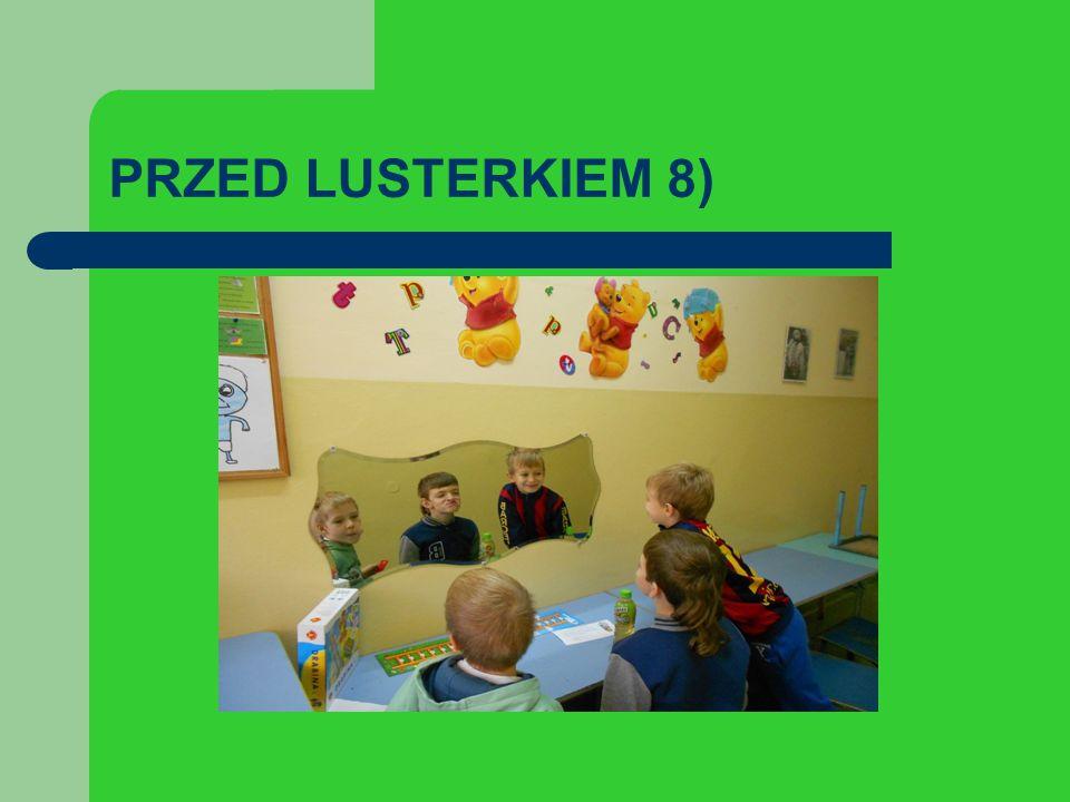 PRZED LUSTERKIEM 8)