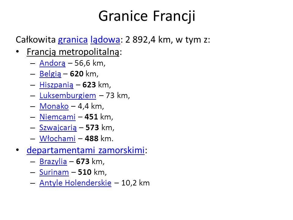 Granice Francji Całkowita granica lądowa: 2 892,4 km, w tym z: