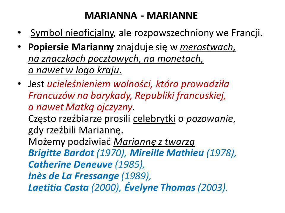 MARIANNA - MARIANNE Symbol nieoficjalny, ale rozpowszechniony we Francji.