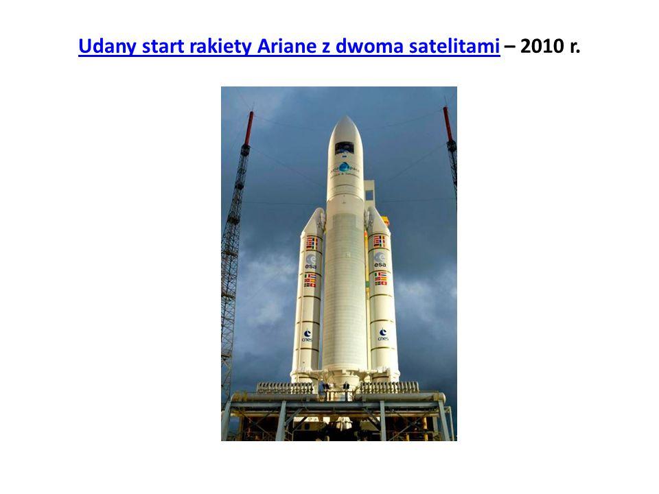 Udany start rakiety Ariane z dwoma satelitami – 2010 r.