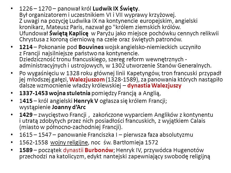 1226 – 1270 – panował król Ludwik IX Święty