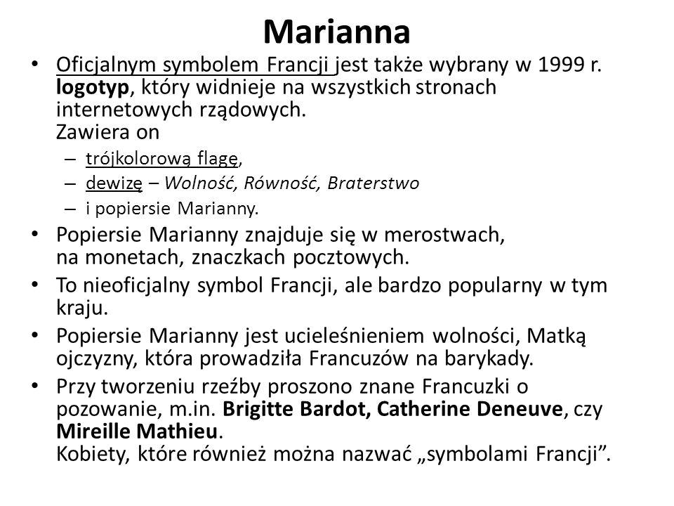 Marianna Oficjalnym symbolem Francji jest także wybrany w 1999 r. logotyp, który widnieje na wszystkich stronach internetowych rządowych. Zawiera on.