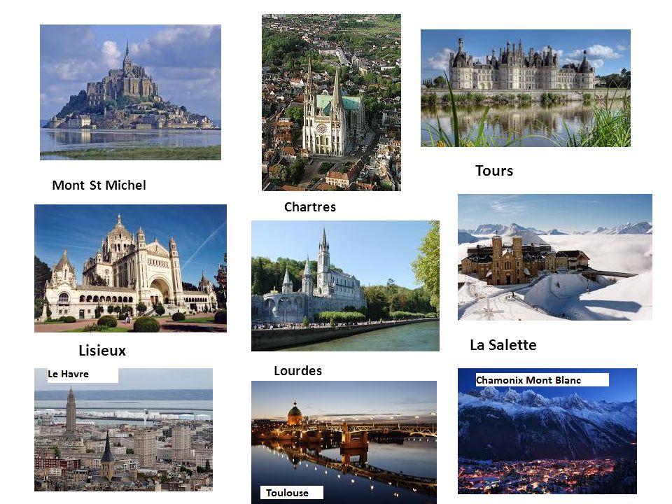 Tours Mont St Michel Chartres La Salette Lisieux Lourdes