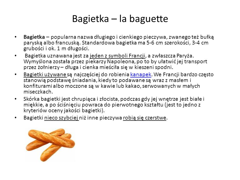 Bagietka – la baguette